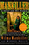 Front cover for the book Mankiller: A Chief and Her People by Wilma Mankiller