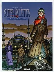 Sophaletta, Tome 9 : Ta vie comme à Odessa