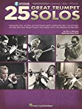 25 Great Trumpet Solos: Transcriptions * Lessons * Bios * Photos Book/Online Audio
