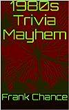 1980s Trivia Mayhem