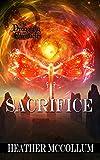 Sacrifice (The Dragonfly Chronicles Book 5)
