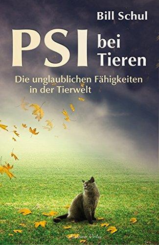 PSI bei Tieren: Die unglaublichen Fähigkeiten in der Tierwelt