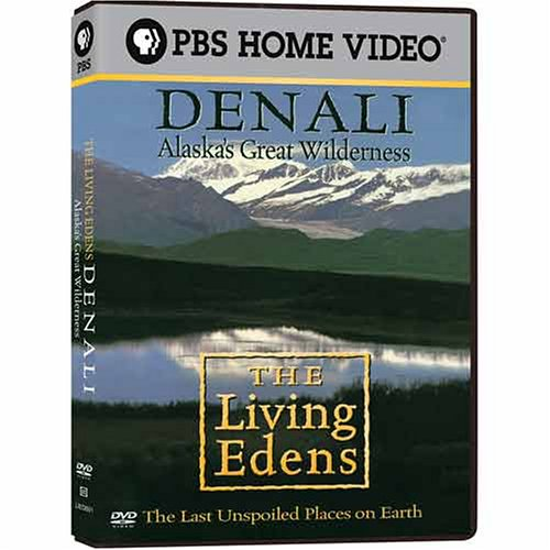 - The Living Edens: Denali - Alaska's Great Wilderness