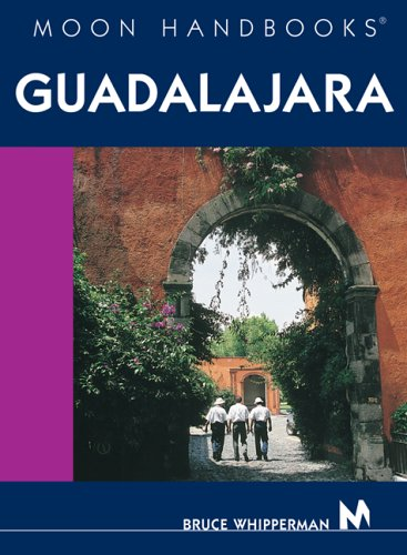 Moon Handbooks Guadalajara