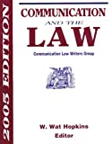 Communication and the Law, , 1885219261