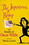 The Importance of Being a Wit, Oscar Wilde, 0786704241