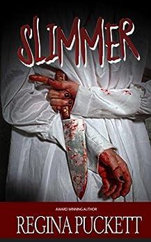 Slimmer by [Puckett, Regina]