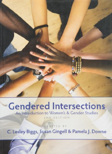Gendered Intersections: An Introduction to Women S and Gender Studies, 2nd Edition