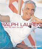 Ralph Lauren and the Spirit of America, Colin McDowell, 0304356484