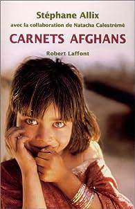 Carnets afghans par Stéphane Allix