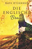 Die englische Braut
