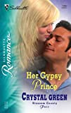 Her Gypsy Prince, Crystal Green, 0373197896