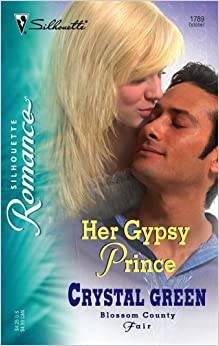 Her Gypsy Prince (Silhouette Romance)