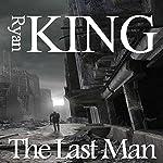 The Last Man | Ryan King