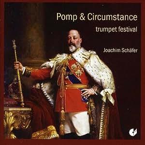 Pomp & Circumstance: Trumpet Festival