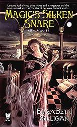 Magic's Silken Snare (Silken Magic # 1)