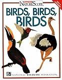 Birds, Birds, Birds!, National Wildlife Federation Staff, 0070470960