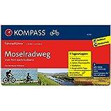 Moselradweg, Von Perl bis Koblenz: Fahrradführer mit Routenkarten im optimalen Maßstab. (KOMPASS-Fahrradführer, Band 6230)