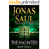The Haunted (A Sarah Roberts Thriller, Book 12)