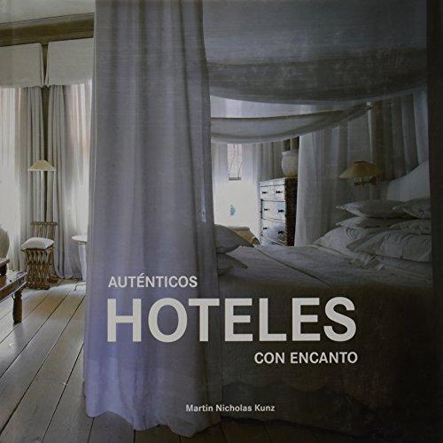Leer libro autenticos hoteles con encanto descargar - Hoteles con encanto en tarifa ...