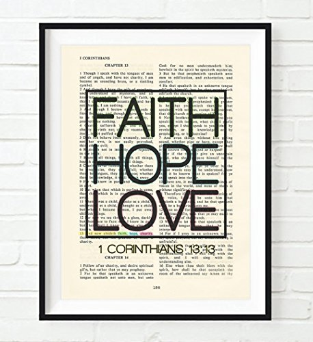 Vintage Bible verse scripture - Upcycled page - Faith Hope Love - 1 Corinthians 13:13 ART PRINT, UNFRAMED, dictionary wall & home decor poster, Inspirational gift
