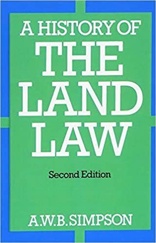 A History of the Land Law: Amazon co uk: A  W  B  Simpson