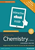 HIGHER LEVEL CHEMISTRY 2ND EDITION EBOOK ONLY (Pearson International Baccalaureate Diploma: International Editions)