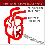 J'Habite une Chambre de Son Coeur [I Inhabit a Chamber of His Heart] | Lisa Kinsey