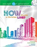 The Word of Promise Next Generation New Testament Devotional: How Should a Christian Live?, Thomas Nelson, 1400315603