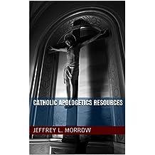 Catholic Apologetics Resources (Principium Institute Parish Resources Book 1)