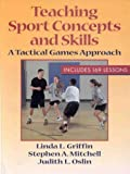 Teaching Sport Concepts and Skills, Linda L. Griffin and Stephen A. Mitchell, 0880114789