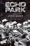 Echo Park, Steve Scott, 1885516061