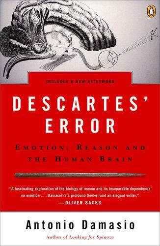 Descartes-Error-Emotion-Reason-and-the-Human-Brain