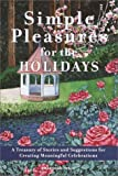 img - for Simple Pleasures for the Holidays book / textbook / text book
