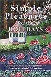 Simple Pleasures for the Holiday, Susannah Seton, 0517209519