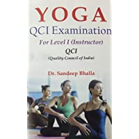 Yoga QCI Examination For Level I (Instructor) / Quality Council of India Examination Book