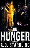 The Hunger: A Seventeen Series Short Story #5 (A Seventeen Series Thriller)