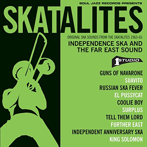 The Skatalites - Skatalites: Independence Ska & The Far East Sound (2PC)