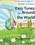 The Trusty Trumpet Book of Easy Tunes from Around the World, Amanda Oosthuizen, 1495341909