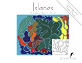 Islands: A Coloring Book for Adults (30 Drawings, 30 Poems)