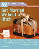 Get Married Without a Hitch, Lisa Helmanis, 0399533060