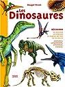 Les Dinosaures : Les carnivores, les herbivores, les seigneurs des mers, les rois des airs par Dixon