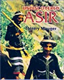 Undiscovered Asir, Thierry Mauger, 0905743709