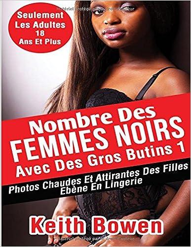 Lire Nombre Des Femmes Noirs Avec Des Gros Butins1: Photos Chaudes Et Attirantes Des Filles Ebène En Lingerie pdf