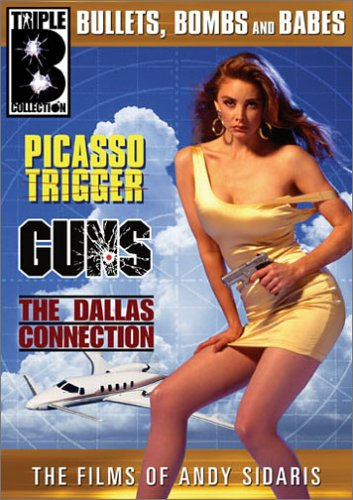 The Films of Andy Sidaris: Bullets, Bombs and Babes, Vol. 2 (Picasso Trigger / Guns / The Dallas Connection) by BCI ECLIPSE LLC
