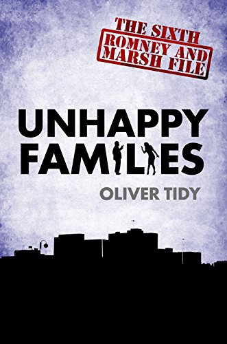 Unhappy Families (The Romney and Marsh Files Book 6)
