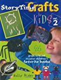 Storytime Crafts for Kids, Holly Alder, 1581800886