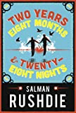 Two Years Eight Months and Twenty-Eight Nights by Salman Rushdie (2015-09-10)