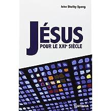 Jesus Pour le Xxie Siecle