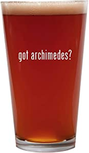 got archimedes? - 16oz Beer Pint Glass Cup